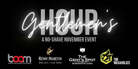 """Gentlemen's Hour"" A No-Shave November Event tickets"