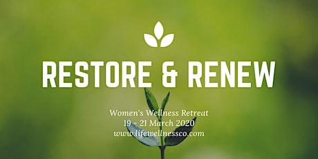 Restore & Renew Retreat - 19-21 March 2021 tickets