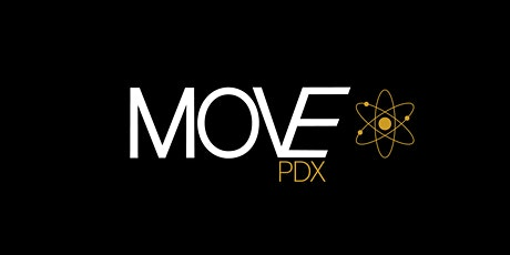 Move PDX - Mindfully Motivated Movement tickets