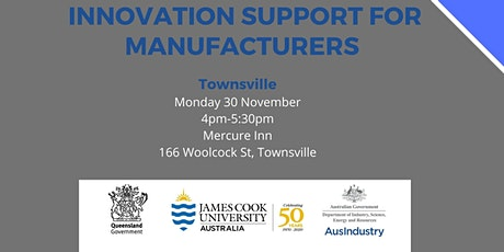 Innovation Support for Manufacturers - Townsville tickets