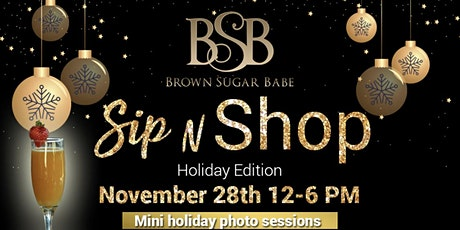 Brown Sugar Babe Holiday Sip n Shop tickets