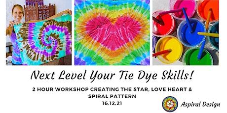 Next Level Tie Dye skills - Workshop tickets