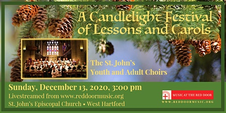 Livestreamed: A Candlelight Festival of Nine Lessons and Carols tickets