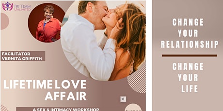 Lifetime Love Affair - Sex & Intimacy Workshop (In-person & Virtual Event) tickets