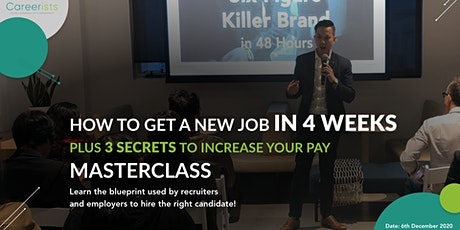 HOW TO LAND A NEW JOB IN 4 WEEKS MASTERCLASS tickets