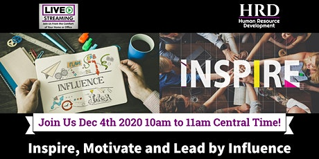 Inspire, Motivate and Lead by Influence tickets