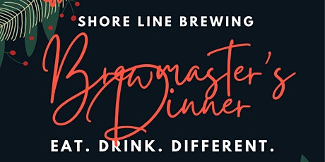 Shore Line Brewing Co. Brewmaster's Dinner tickets