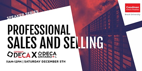DECA Ontario x Goodman: Professional Sales and Selling tickets