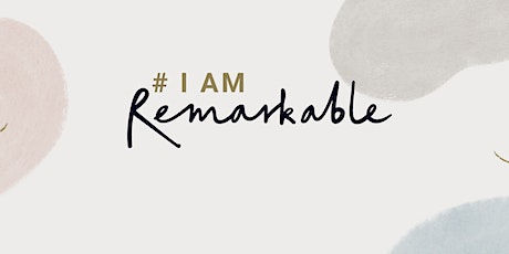 #IamRemarkable Workshop with Sherry tickets