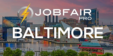 Baltimore Virtual Job Fair July 29, 2021 tickets