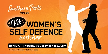 FREE Southern Ports Women's Self Defence Workshop - Bunbury tickets
