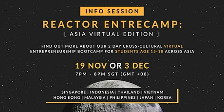 Info Session for Reactor EntreCamp: Asia Virtual Edition tickets