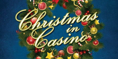 Christmas in Casino tickets