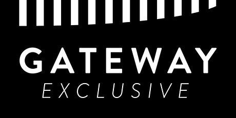 GateWay Exclusive tickets
