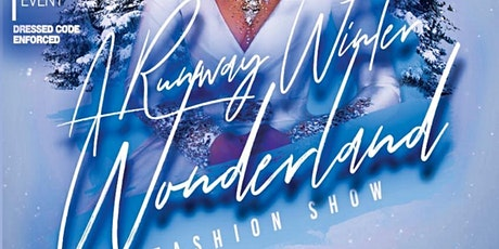 A Runway Winter Wonderland Fashion Show tickets