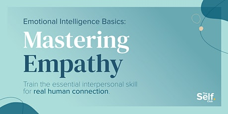 Emotional Intelligence Training: Mastering EMPATHY tickets