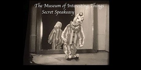 The Museum of Interesting Things Puppetoon Secret Speakeasy Sun Dec 6th 7pm tickets