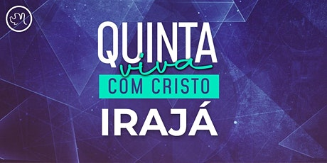 Quinta Viva com Cristo 26 Novembro | Irajá ingressos