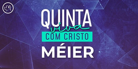 Quinta Viva com Cristo 26 Novembro | Méier ingressos
