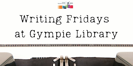 Writing Fridays at Gympie Library