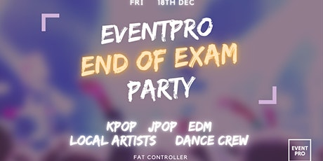EVENTPRO End of Exam Party tickets