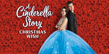 Merry Movie Marathon - A Cinderella Story: Christmas Wish tickets