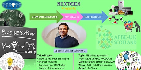 STEM  Entrepreneurs: From IDEAS  to REAL PRODUCTS tickets