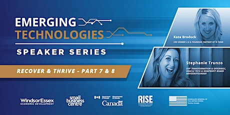 Emerging Technologies Speaker Series - Recover and Thrive: Part 7 & 8 tickets