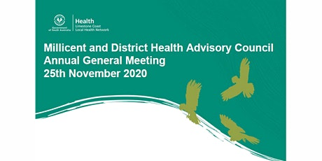Millicent  & District Health Advisory Council - 2020 Annual General Meeting tickets