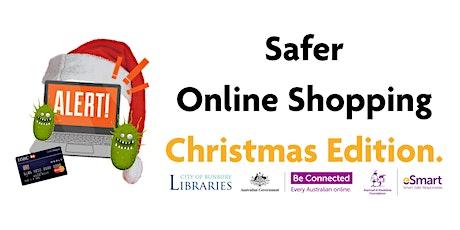 eWorkshop: Safer Online Christmas Shopping Webinar tickets