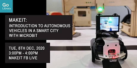 Introduction to Autonomous Vehicles in a Smart City With Microbit | MakeIT tickets