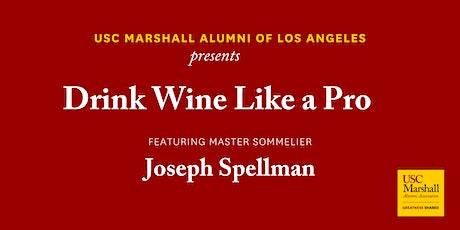 USC Marshall Alumni LA- Drink Wine Like a Professional! tickets
