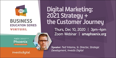 Digital Marketing: 2021 Strategy & The Customer Journey tickets