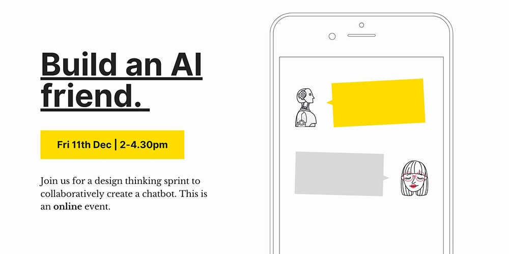 Build an AI friend: Co-creating chatbots for the next crisis.