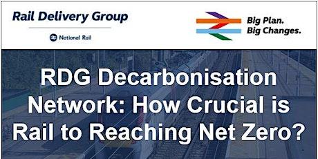 How Crucial is Rail to Reaching Net Zero? tickets