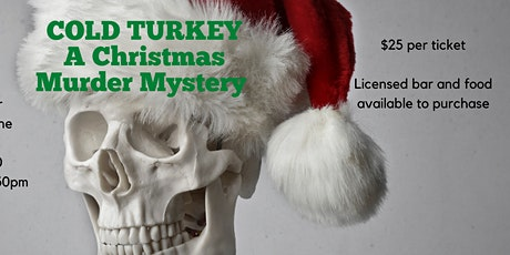 Cold Turkey - A murder mystery tickets