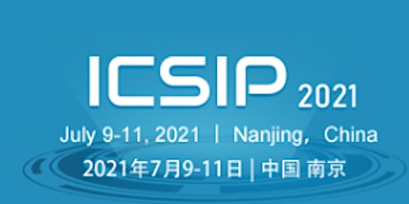 6th International Conference on Signal and Image Processing (ICSIP 2021) tickets