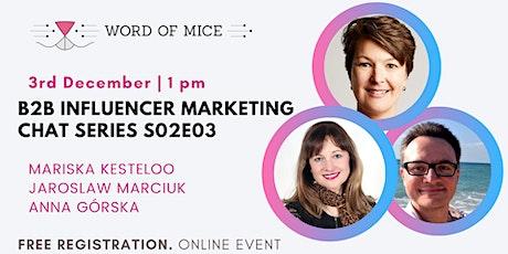 B2B Influencer Marketing Chat Series S02E03 -  Anna Gorska tickets