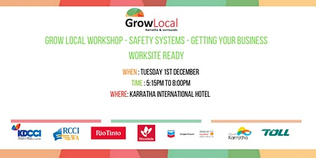 Grow Local Workshop - Safety Systems - Getting Your Business Worksite Ready tickets