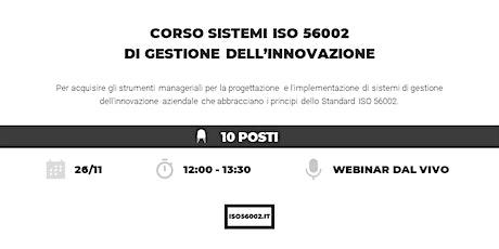Corso sistemi ISO 56002 di gestione dell'innovazione biglietti