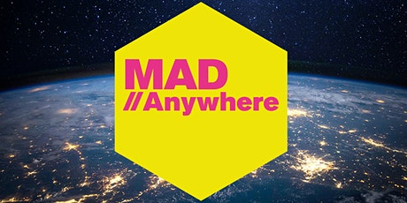 MAD//Anywhere tickets