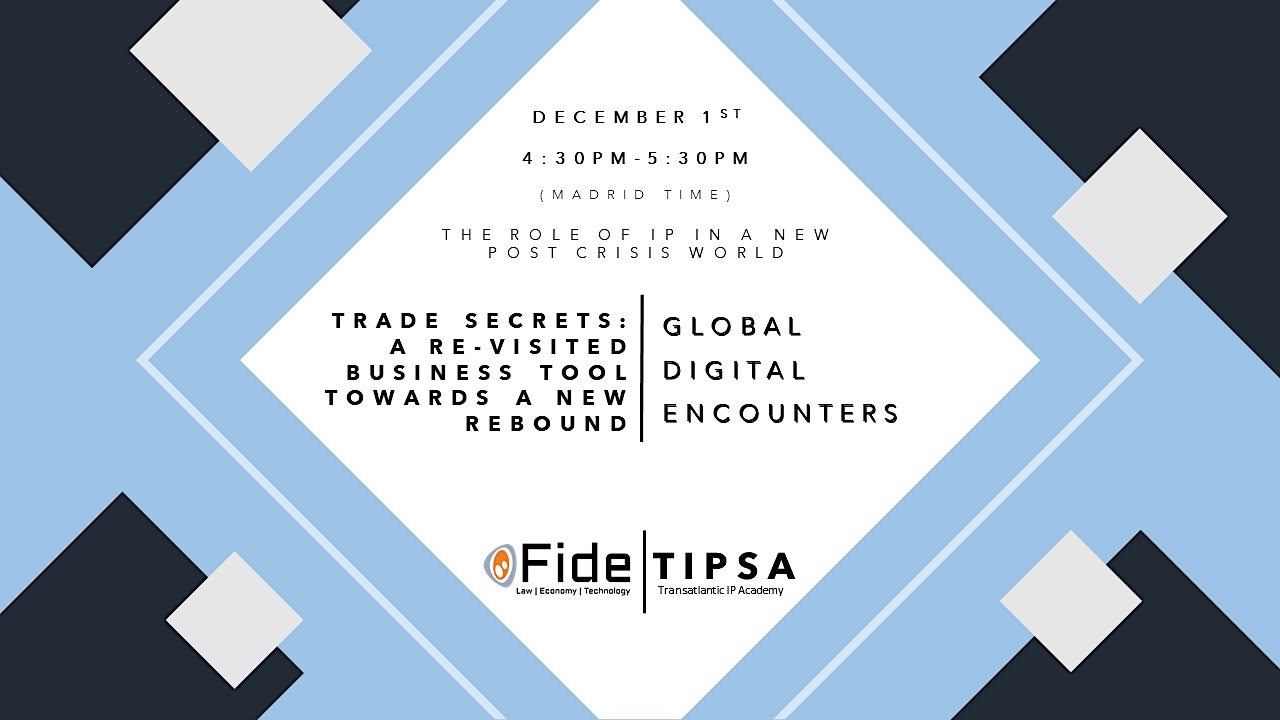 TUE, DEC 1, 2020 - GDE 7- Trade Secrets: A Re-Visited Business Tool Towards A New Rebound