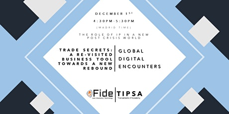 GDE 7- Trade Secrets: A Re-Visited Business Tool Towards A New Rebound tickets