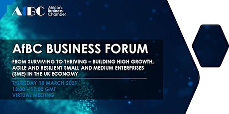 AfBC Business Forum - Building High Growth, Agile and Resilient SMEs tickets