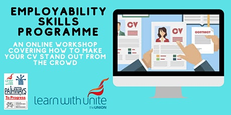 Employability Skills Programme - CV Part 2 Stand out from the crowd tickets