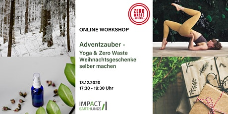 Online Workshop: Adventzauber - Yoga & Zero Waste Geschenke Tickets