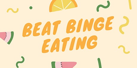 Beat Binge Eating 2-Session Workshop tickets