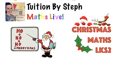 Maths Live! 'Christmas Is Coming' - LKS2 tickets