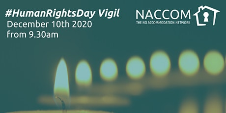 NACCOM Human Rights Day Vigil - Opening and Closing sessions (free) tickets