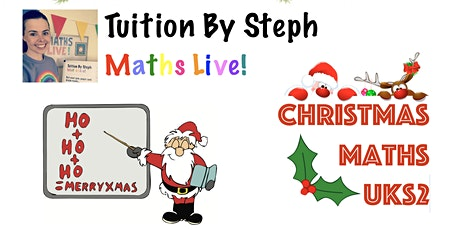 Maths Live! Christmas Is Coming - UKS2 tickets